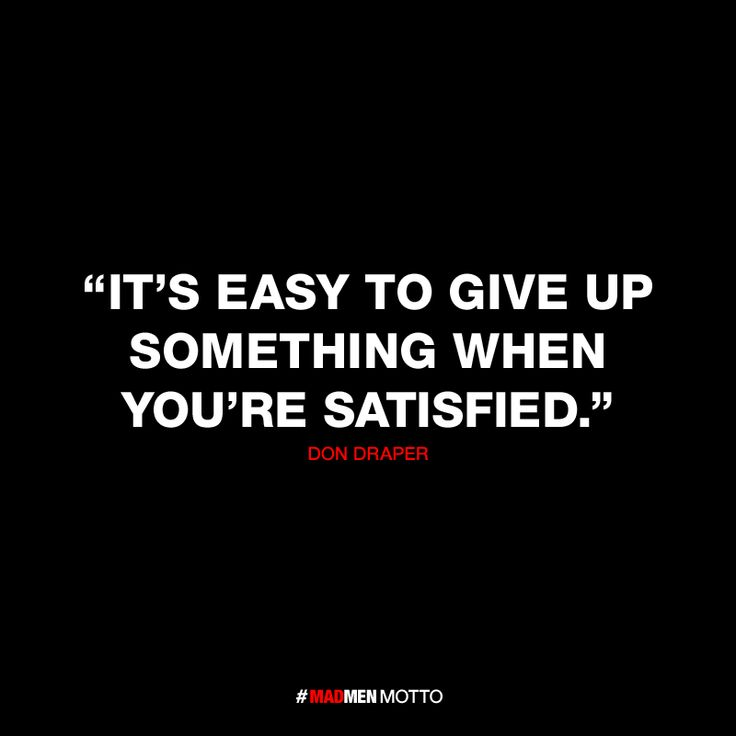 Quotes from Mad Men #madmen #madmenmottos #madmenquotes