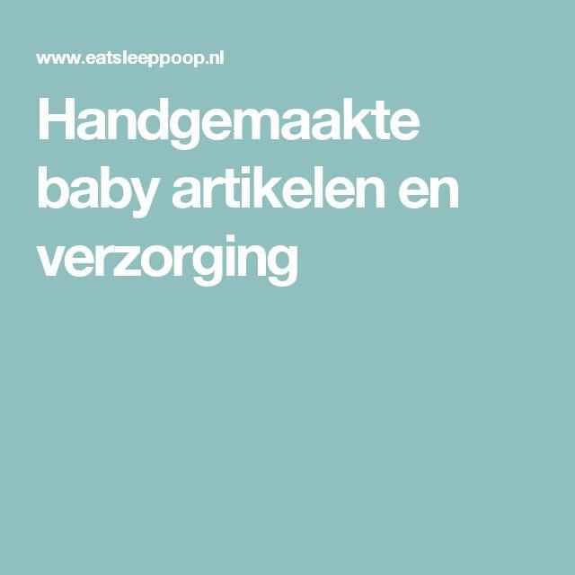 Handgemaakte baby artikelen en verzorging