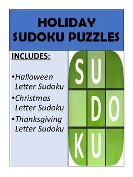 Printable holiday letter sudoku puzzles that are fun for students to solve. Includes three printable worksheets with answer keys.