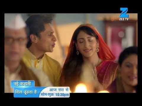 Dil Dhoondata Hai | Starts Tonight Onwards Mon - Fri at 10.30 PM | Only On Zee TV