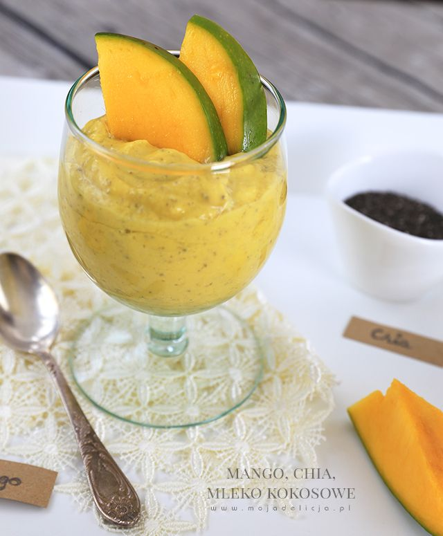 Zdrowy i pożywny deser z mango, nasion Chia i mleka kokosowego #mojadelicja // Healthy and nutritious dessert with mango, chia seeds and coconut milk #food #dessert #mango #chiaseeds #coconut