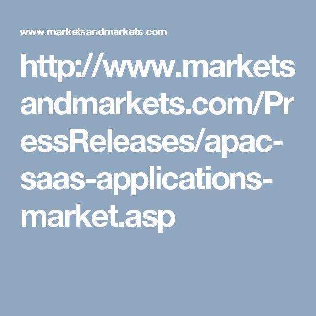 http://www.marketsandmarkets.com/PressReleases/apac-saas-applications-market.asp