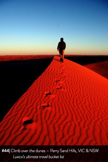 Climb over the dunes, Perry Sand Hills, VIC & NSW - Luxico's ultimate travel bucket list #44