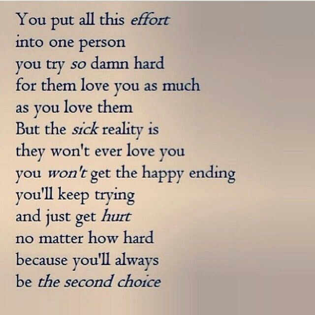I Always Hurt The One I Love: Best 25+ Second Choice Quotes Ideas On Pinterest