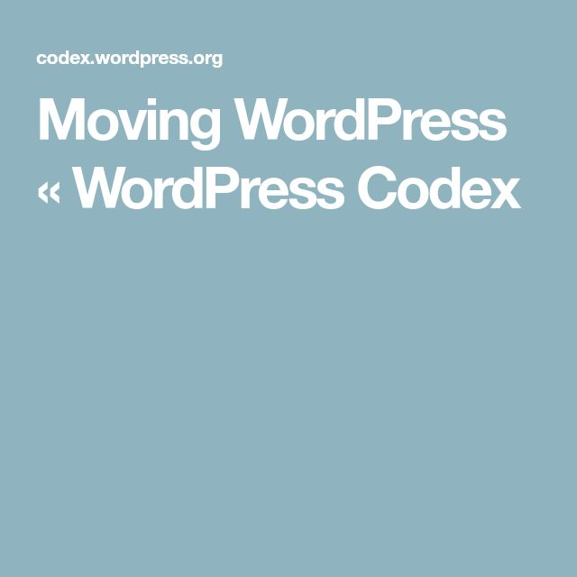 Moving WordPress « WordPress Codex
