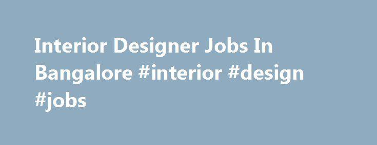 Interior Designer Jobs In Bangalore Design Nef2