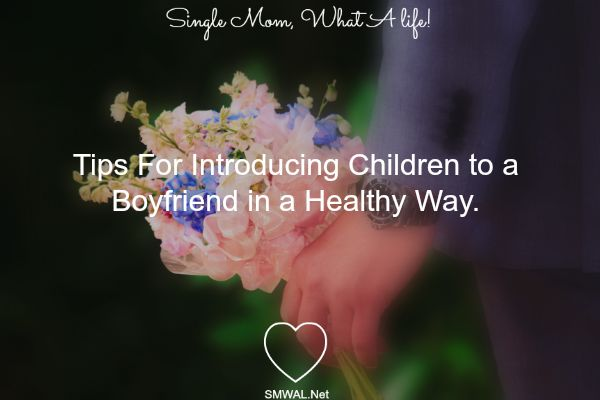 Single mom dating advice