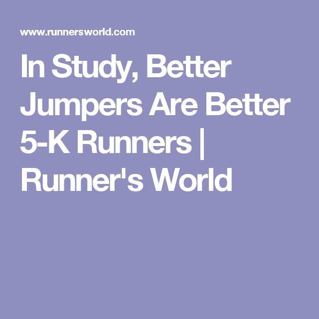 In Study, Better Jumpers Are Better 5-K Runners | Runner's World