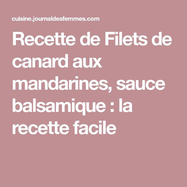 Recette de Filets de canard aux mandarines, sauce balsamique : la recette facile