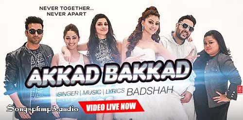 Badshah Akkad Bakkad Video Song Download,Akkad Bakkad Video,Akkad Bakkad Video Song,Akkad Bakkad Ft Badshah Full Video Song, Sanam ReAkkad Bakkad Video