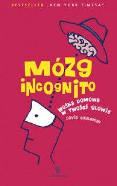 Incognito.The Secret Lives of the Brain