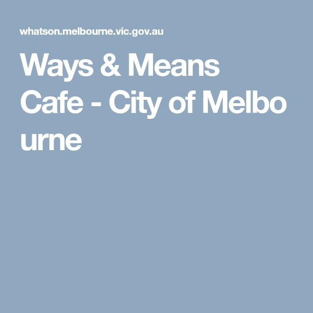 Ways & Means Cafe - City of Melbourne