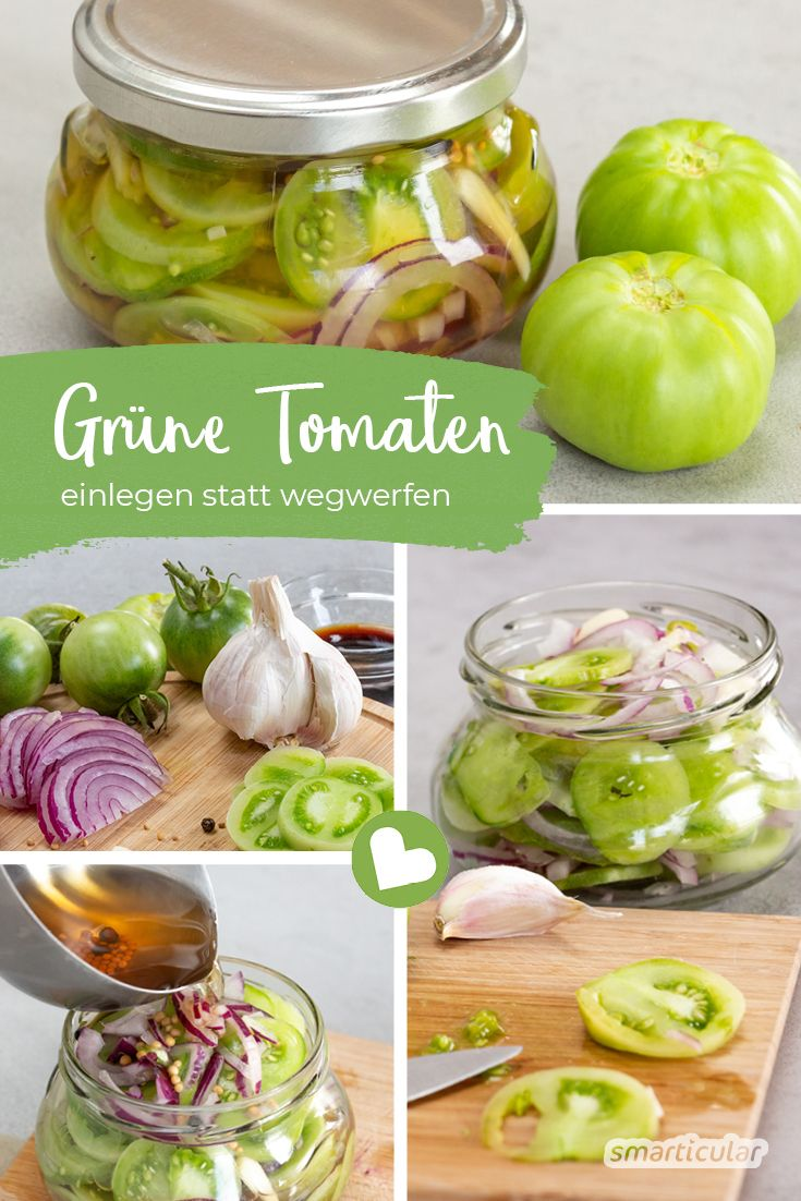 Grüne Tomaten: Einlegen statt wegwerfen!  – Küche und Ernährung