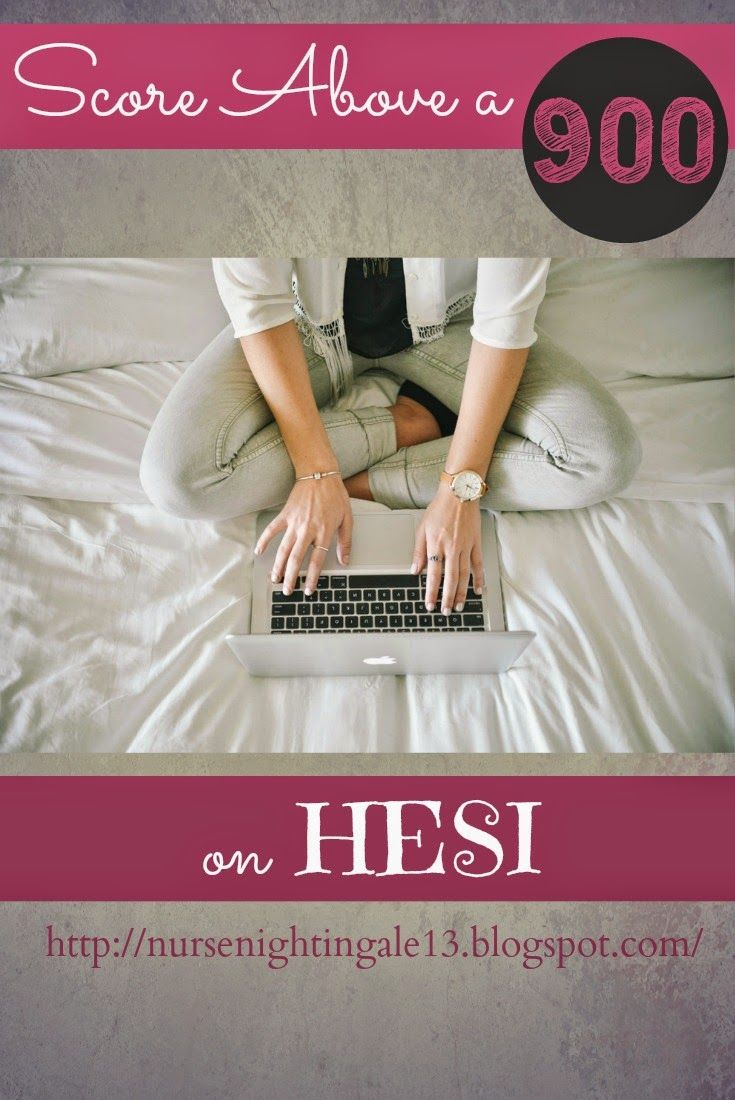 Score above a 900 on HESI! Resources and tips to help you prepare for your HESI exam. #nursingstudent #nursingschool #HESI http://nursenightingale13.blogspot.com/