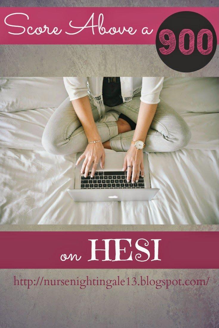 Score above a 900 on HESI! Resources and tips to help you prepare for your HESI exam. #nursingstudent #nursingschool #HESI http://nursenightingale13.blogspot.com/