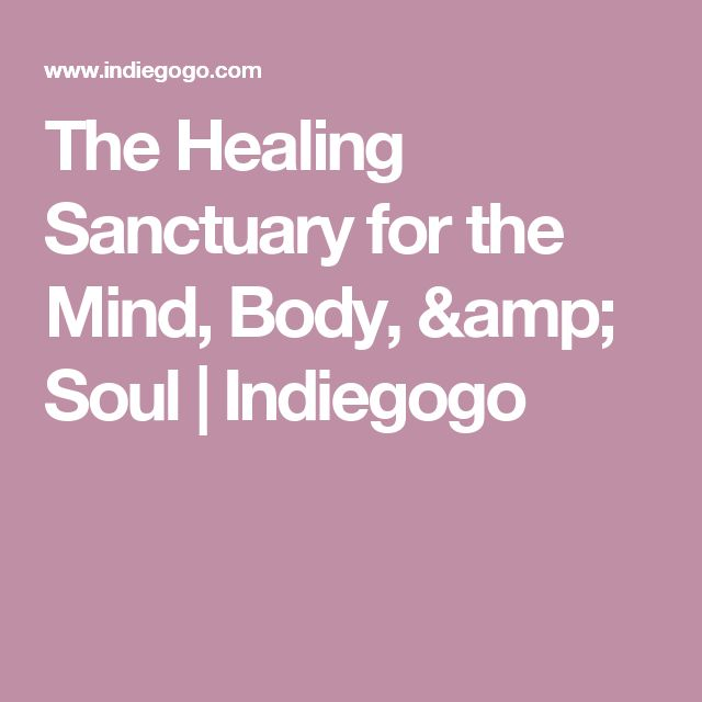 The Healing Sanctuary for the Mind, Body, & Soul | Indiegogo