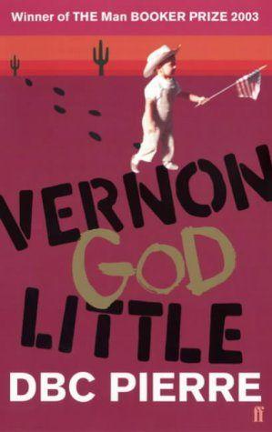 Vernon God Little | DBC Pierre