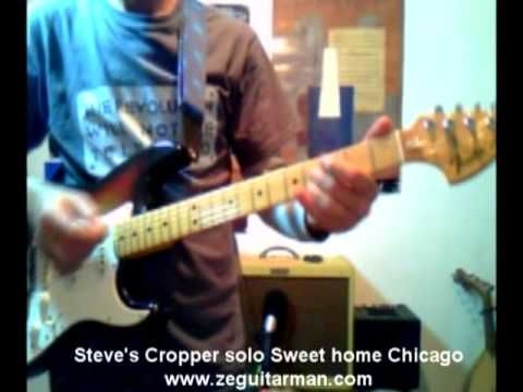 "BLUES BROTHERS - SWEET HOME CHICAGO  STEVE CROPPER'S SOLO click ""Visit"" to see the TAB"