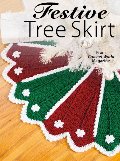 Festive Tree Skirt & Stocking from the December 2014 issue of Crochet World Magazine. Order a digital copy here: http://www.anniescatalog.com/detail.html?code=AM01221