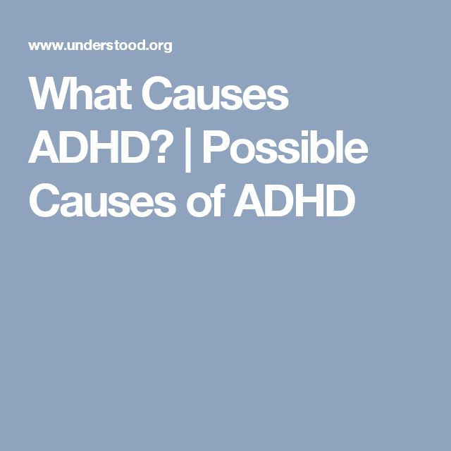 What Causes ADHD?   Possible Causes of ADHD