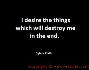 Sylvia Plath was famous for her poetry. Much of it however dealt with her need to express her depression. In her famous poem called Daddy, we learned of her expression of strong hatred towards her father. She used symbolism through the Nazi's and explained her thoughts and actions towards suicide. She had little children when she her final attempt for suicide had ended her life.