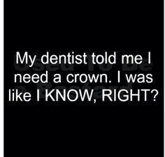 Everyone deserves a crown!