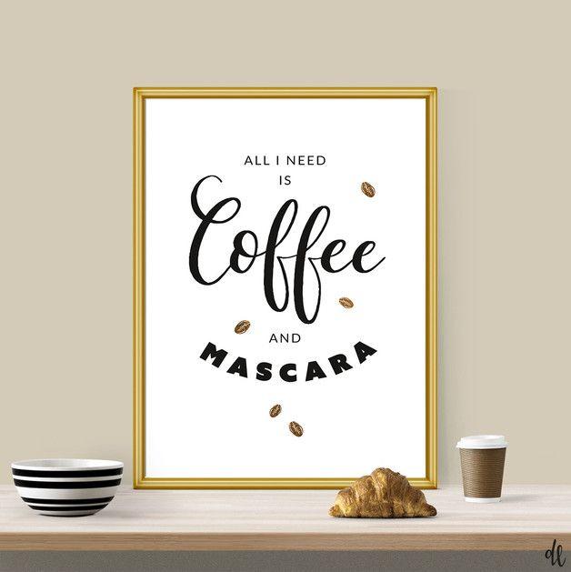 Originaldruck - Coffee & Mascara   Druck Poster Spruch DIN A4 - ein Designerstück von Doerte-Lange bei DaWanda