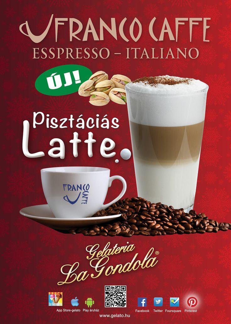 ÚJ! Pisztáciás Latte! Egy finom kávé és a hét is könnyebben indul!! :)