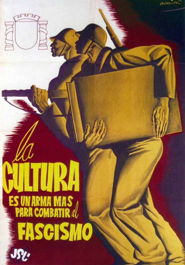 """Spanish Civil War poster by Babiano. """"Culture is a weapon to fight against fascism."""" (United Socialist Youth, 1936)"""