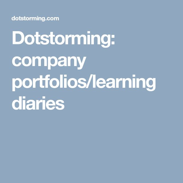 Dotstorming: company portfolios/learning diaries
