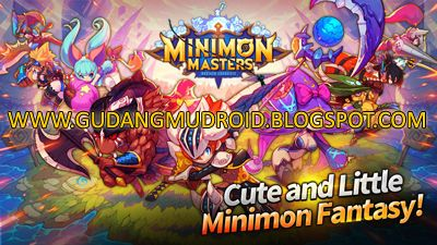 Free Download Minimon Masters v1.0.37 Apk Full Version 2016, GudangmuDroid | Free Download Game Android, Apk and Software, An epic adventure with 80 types of Minimon Masters Apk Heroes and 240 types of cute Minimon Masters Apk! Features in Minimon Masters Apk: A new world where you can prove your power, World Class RPG! Global Ranking system available Spectacular Graphics Experience the spectacular skill effects and graphics only available on Full Action 3D Housing system using various…