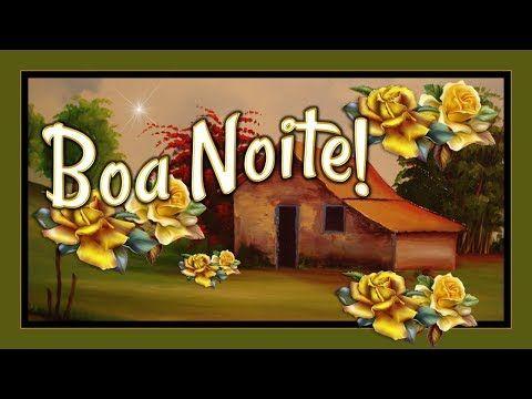 LINDA MENSAGEM DE BOA NOITE - Amo a sua amizade – Boa Noite - Vídeo boa noite para WhatsApp - YouTube