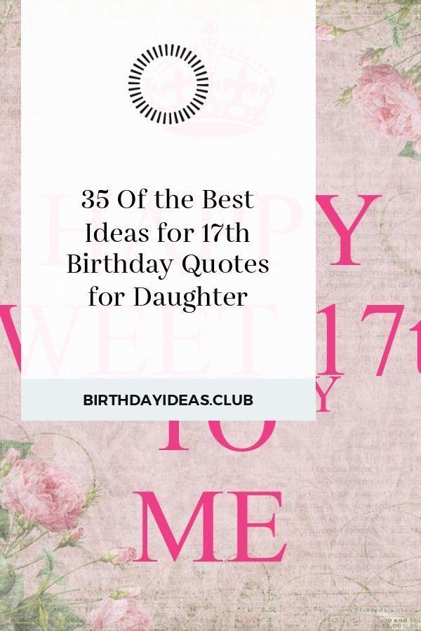 35 Der Besten Ideen Fur Den 17 Geburtstag Zitate Fur Die Tochter