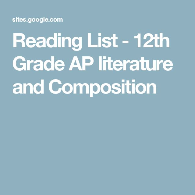 Reading List - 12th Grade AP literature and Composition