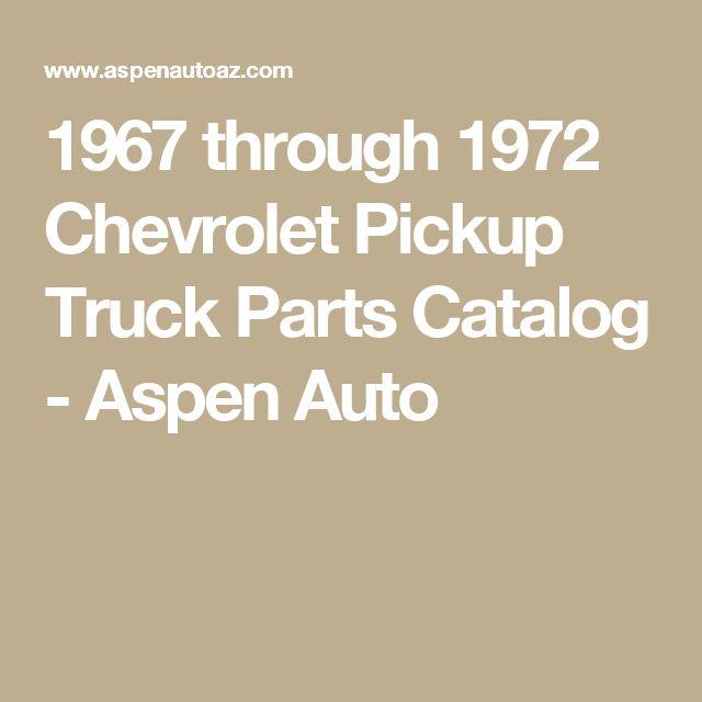 1967 through 1972 Chevrolet Pickup Truck Parts Catalog - Aspen Auto