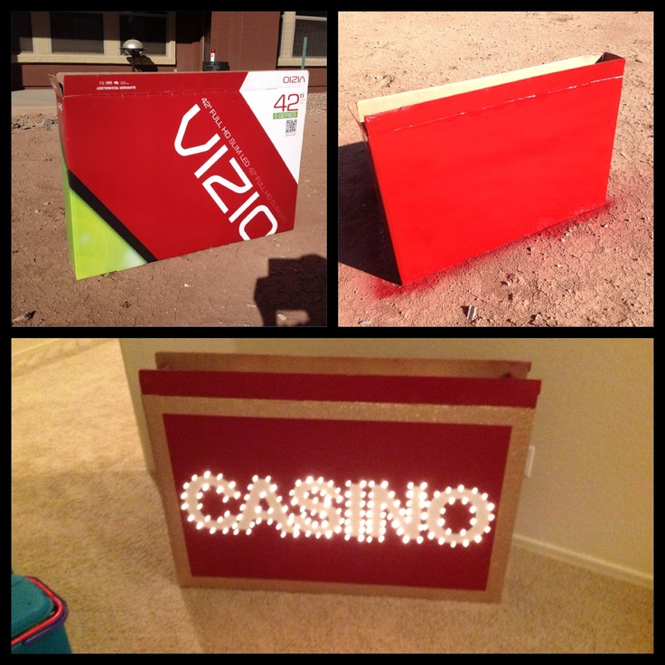 Homemade Light Up Casino Sign Step 1: Find a large TV box. Step 2: spray paint the box. Step 3: frame the box with glitter tape. Step 4: glue on white card stock letters. Step 5:  poke Christmas lights through cardboard around the letters