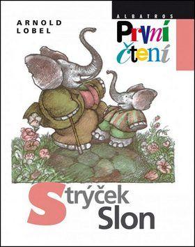 Arnold Lobel: Strýček Slon