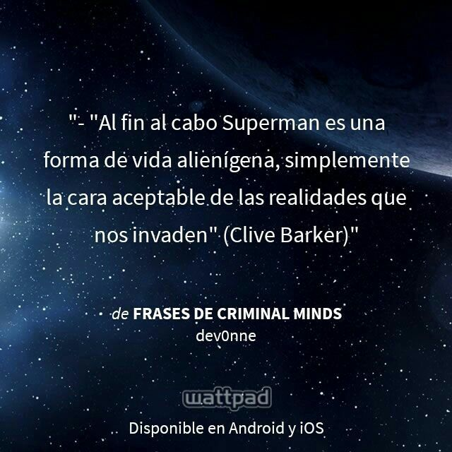 "I'm reading ""Frases de Criminal Minds"" on #Wattpad.  #Quote # Clive barker"