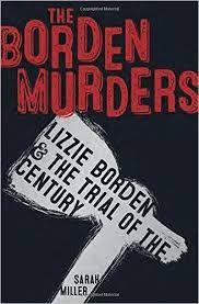 The Borden Murders by Sarah Miller