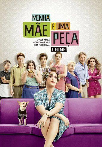 Minha Mãe é uma Peça (2013)…