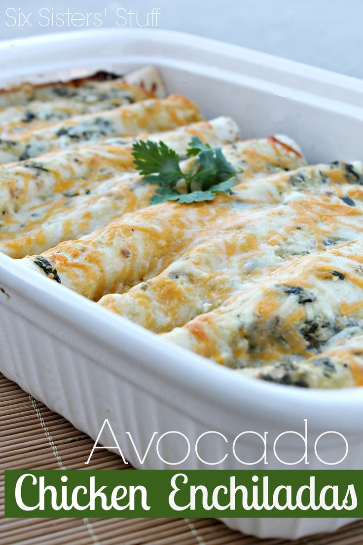 Delicious Avocado Chicken Enchiladas from sixsistersstuff.com #enchiladas #chicken #maindish