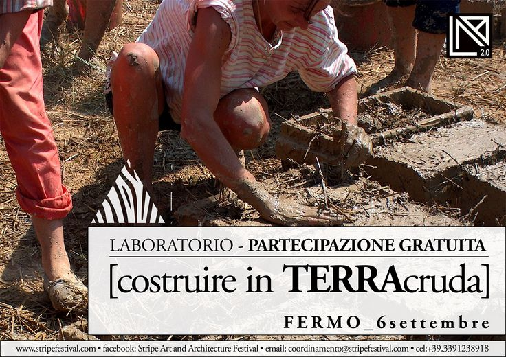 #Laboratorio [costruire in TERRAcruda] Info: http://www.stripefestival.com/laboratori-e-workshop/