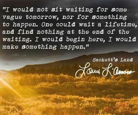 Image result for louis l'amour quotes