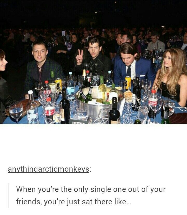 Why is Alex Turner the single one? He's so beautiful!!!