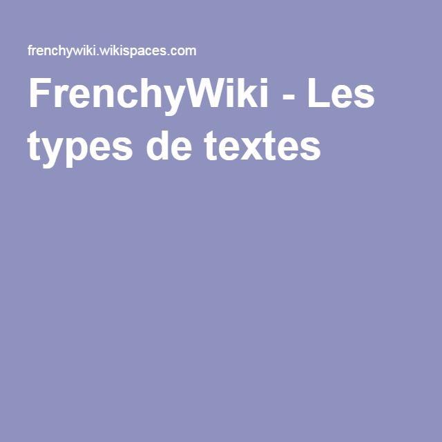 FrenchyWiki - Les types de textes