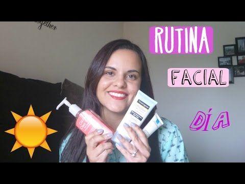 RUTINA FACIAL DIA   PIEL GRASA - YouTube