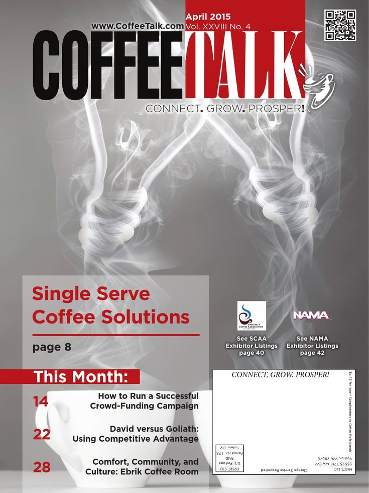 April 2015  April Top Stories:   Single Serve Coffee Solutions   How to Run a Successful Crowd-Funding Campaign   David versus Goliath: Using the Competitive Advantage   Comfort, Community, and Culture: Ebrik Coffee Room INFORMATION IS POWER - Do you know as much as your competition?