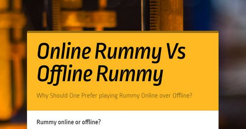 Why Should One Prefer playing Rummy Online over Offline?  #RummyGyan