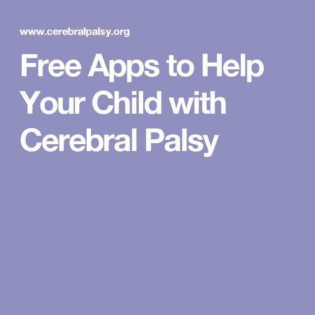 Free Apps to Help Your Child with Cerebral Palsy                                                                                                                                                                                 More