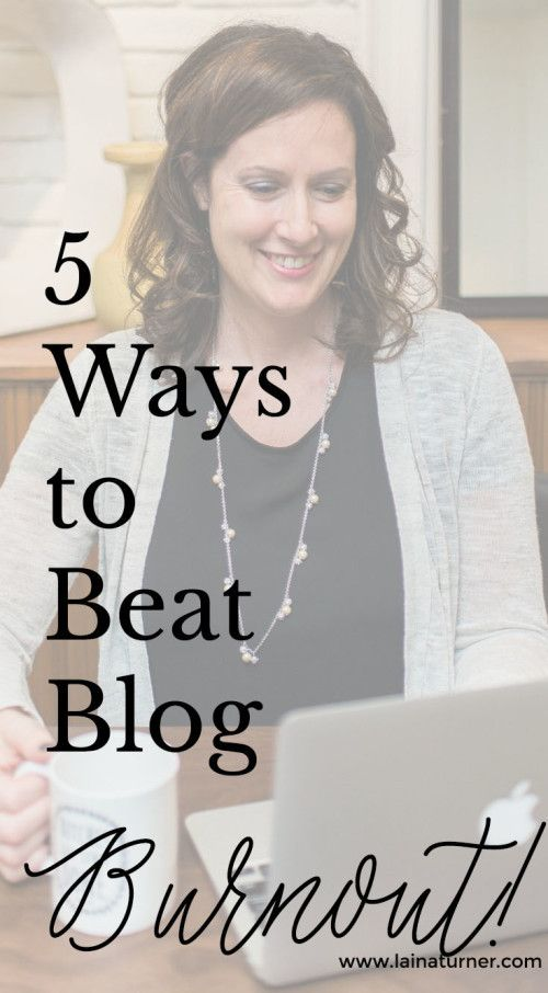 5 Tips to Beat Blog Burnout http://www.lainaturner.com/5-tips-to-beat-blog-burnout/?utm_campaign=coschedule&utm_source=pinterest&utm_medium=Laina%20Turner&utm_content=5%20Tips%20to%20Beat%20Blog%20Burnout #goals #trep #befab